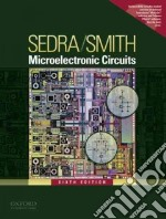 Microelectronic Circuits libro in lingua di Sedra Adel, Smith Kenneth C.