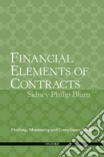 Financial Elements of Contracts libro in lingua di Blum Sidney Philip