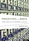 Predictions in the Brain