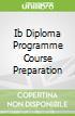 Ib Diploma Programme Course Preparation