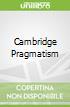 Cambridge Pragmatism