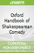 Oxford Handbook of Shakespearean Comedy