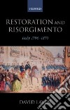 Restoration and Risorgimento