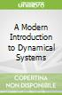 A Modern Introduction to Dynamical Systems