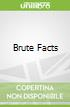Brute Facts