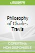 Philosophy of Charles Travis