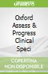 Oxford Assess & Progress Clinical Speci