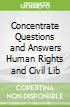 Concentrate Questions and Answers Human Rights and Civil Lib