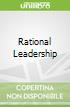Rational Leadership