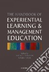 The Handbook of Experiential Learning and Management Education
