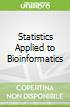 Statistics Applied to Bioinformatics