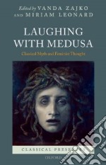 Laughing with Medusa libro in lingua di Zajko Vanda (EDT), Leonard Miriam (EDT)