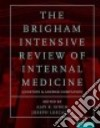 The Brigham Intensive Review of Internal Medicine Question and Answer Companion libro str