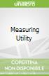 Measuring Utility