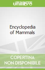 Encyclopedia of Mammals libro in lingua di David MacDonald