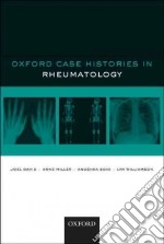 Oxford Case Histories in Rheumatology libro in lingua di David Joel, Miller Anne, Soni Anushka, Williamson Lyn