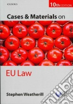 Cases and Materials on EU Law libro in lingua di Stephen Weatherill