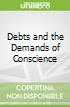 Debts and the Demands of Conscience