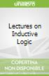 Lectures on Inductive Logic