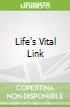 Life's Vital Link