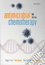 Antimicrobial Chemotherapy libro in lingua di Finch Roger, Davey Peter, Wilcox Mark, Irving William
