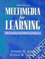 Multimedia for Learning libro in lingua di Alessi Stephen M., Trollip Stanley R.