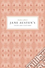 Jane Austen's Cults and Cultures libro in lingua di Johnson Claudia L.