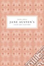 Jane Austen's Cults and Cultures libro in lingua di Johnson Claudia L.