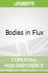 Bodies in Flux libro str