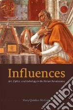 Influences libro in lingua di Quinlan-mcgrath Mary