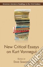 New Critical Essays on Kurt Vonnegut libro in lingua di Simmons David (EDT)