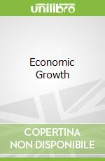 Economic Growth libro in lingua di Dalgaard Carl Johan, Nielsen Heino Bohn