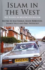 Islam in the West libro in lingua di Farrar Max (EDT), Robinson Simon (EDT), Valli Yasmin (EDT), Wetherly Paul (EDT)