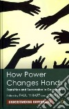 How Power Changes Hands