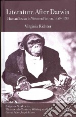 Literature After Darwin libro in lingua di Richter Virginia