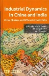 Industrial Dynamics in China and India