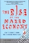 The Rise of the Naked Economy libro str