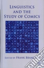 Linguistics and the Study of Comics libro in lingua di Bramlett Frank (EDT)