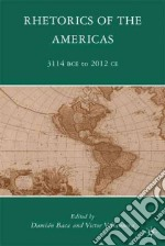 Rhetorics of the Americas libro in lingua di Baca Damian (EDT), Villanueva Victor (EDT)