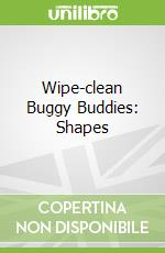 Wipe-clean Buggy Buddies: Shapes libro in lingua di Jo Moon