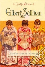 Gilbert and Sullivan libro in lingua di Williams