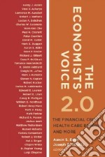 The Economists' Voice 2.0 libro in lingua di Edlin Aaron S. (EDT), Stiglitz Joseph E. (EDT), De Long J. Bradford (EDT), Gale William (EDT), Hines James (EDT)
