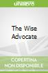 The Wise Advocate
