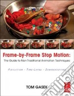 Frame-by-Frame Stop Motion libro in lingua di Gasek Tom