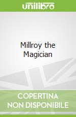 Millroy the Magician libro in lingua di Paul Theroux