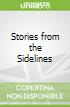 Stories from the Sidelines