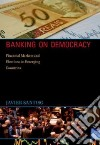 Banking on Democracy