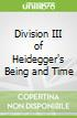 Division III of Heidegger's Being and Time