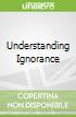 Understanding Ignorance