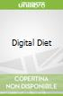Digital Diet